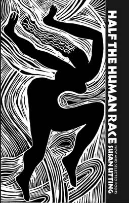 Half the Human Race: New and Selected Poems (Paperback)