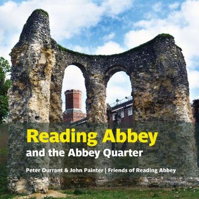Reading Abbey and the Abbey Quarter (Paperback)