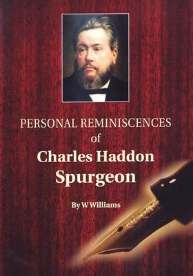 Personal Reminiscences of Charles Haddon Spurgeon (Paperback)