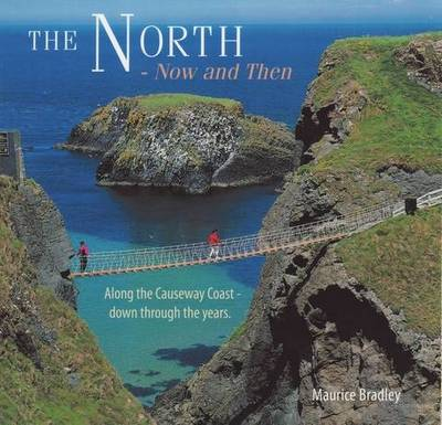 The North - Now and Then (Paperback)