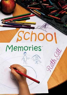 School Memories (Paperback)