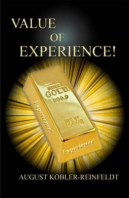 Value of Experience! (Paperback)