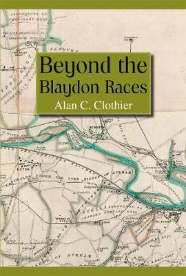 Beyond the Blaydon Races: Part one (Hardback)