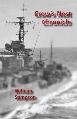 Crow's Nest Chronicle (Paperback)