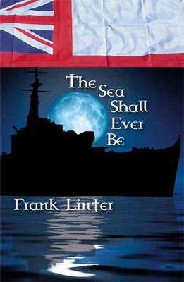 The Sea Shall Ever be (Paperback)