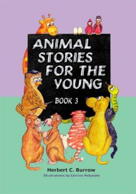 Animal Stories for the Young: Book 3 (Paperback)