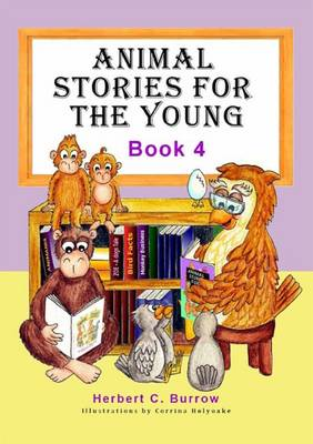 Animal Stories for the Young: Book 4 (Paperback)