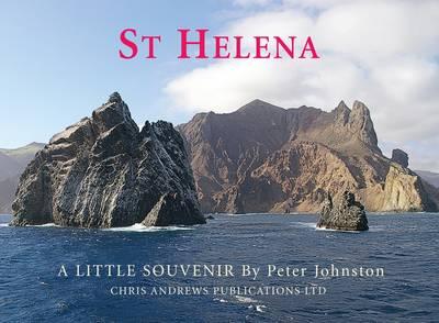 St. Helena - A Little Souvenir - Little Souvenir Book (Hardback)