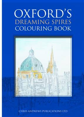 Oxford's Dreaming Spires Colouring Book (Paperback)