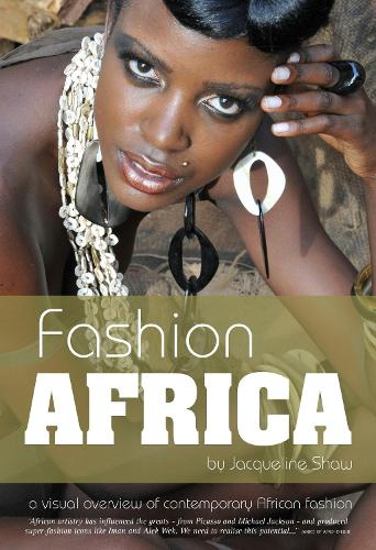Fashion Africa: A Visual Overview of Contemporary African Fashion (Hardback)