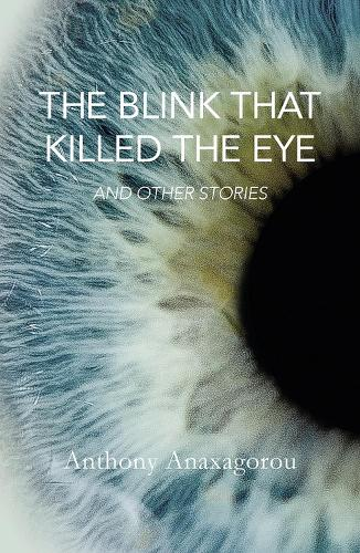 The Blink That Killed The Eye (Paperback)