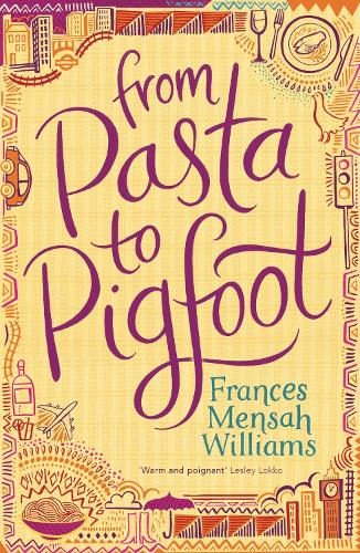 From Pasta To Pigfoot (Paperback)