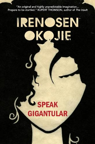 Speak Gigantular (Paperback)