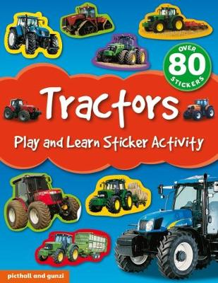 Tractors - Play and Learn Sticker Activity 3 (Paperback)