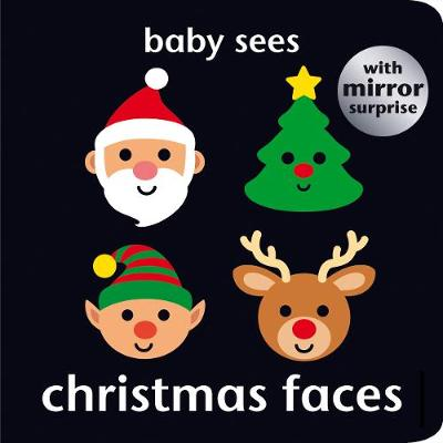 Baby Sees: Christmas Faces - Baby Sees (Board book)