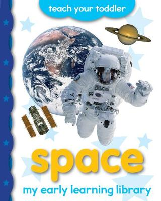 My Early Learning Library: Space - My Early Learning Library (Board book)