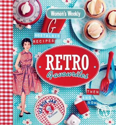 Retro Favourites - The Australian Women's Weekly (Hardback)