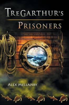 The Tregarthur's Prisoners: Book 3 (Book)