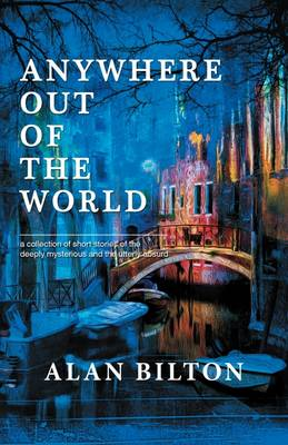 Anywhere Out of the World (Paperback)