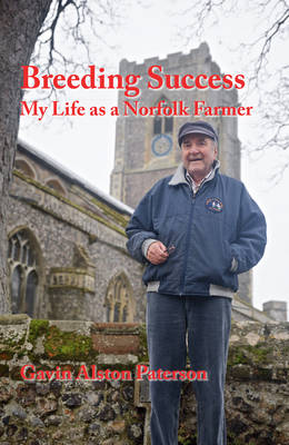 Breeding Success: My Life as a Norfolk Farmer (Paperback)