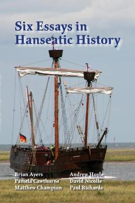 Six Essays in Hanseatic History (Paperback)
