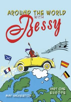 Around the World with Bessy Bass: Europe: Story Book Part 1 (Paperback)