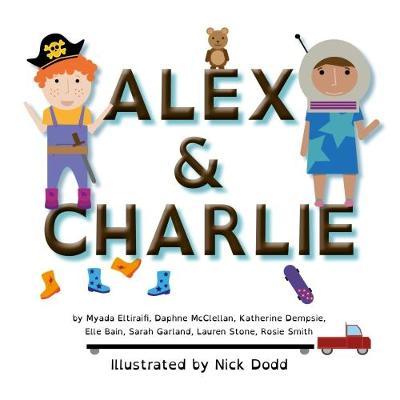 Alex & Charlie (Paperback)