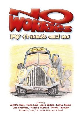 No Worries: My Friends and Me (Paperback)