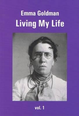 Living My Life: Volume 1 (Paperback)