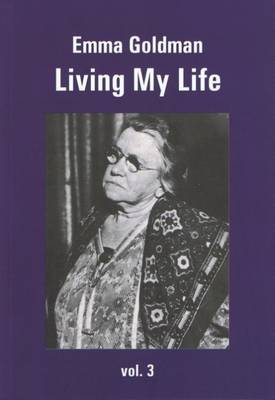 Living My Life: Volume 3 (Paperback)
