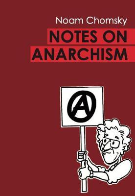 Notes on Anarchism (Paperback)