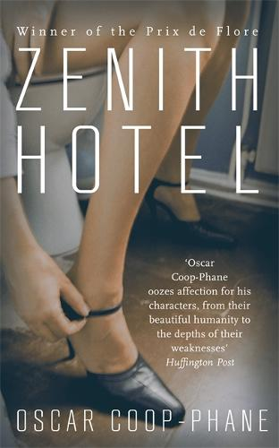 Zenith Hotel (Hardback)
