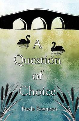 A Question of Choice (Paperback)