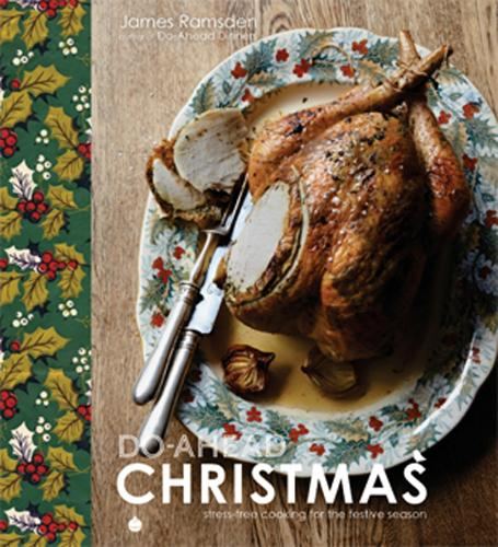Do-Ahead Christmas: stress-free cooking for the festive season (Hardback)