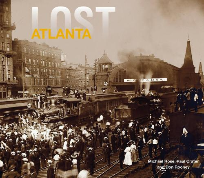 Lost Atlanta (Hardback)