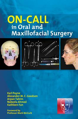 On-Call in Oral and Maxillofacial Surgery (Paperback)