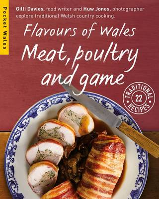 Flavours of Wales: Meat, Poultry and Game - Pocket Wales (Paperback)
