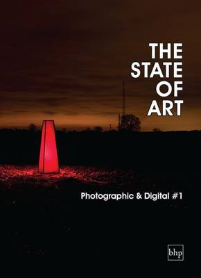 The State of Art - Photographic & Digital: 1 - The State of Art (Paperback)