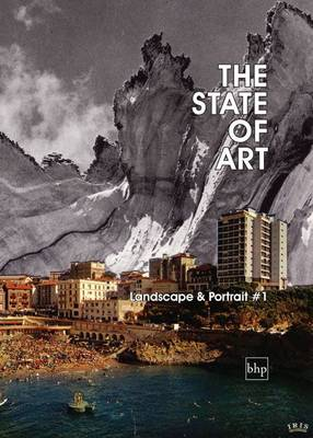 The State of Art - Landscape & Portrait: 1 - The State of Art (Paperback)