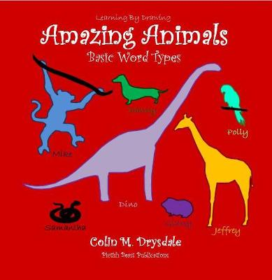 Learning By Drawing: Amazing Animals - Learning By Drawing 1 (Paperback)