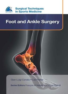 EFOST Surgical Techniques in Sports Medicine - Foot and Ankle Surgery (Hardback)