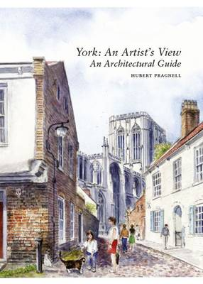York: An Artist's View: An Architectural Guide (Paperback)