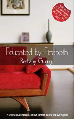 Educated by Elizabeth: An erotic novella (Paperback)