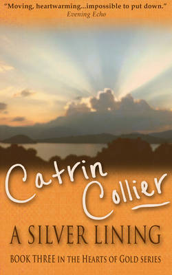 A Silver Lining - Hearts of Gold Series 3 (Paperback)