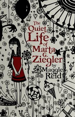 The Quiet Life of Marta G. Ziegler (Paperback)