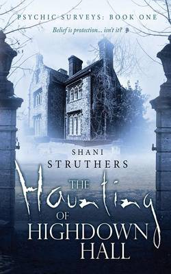 The Haunting of Highdown Hall (Paperback)