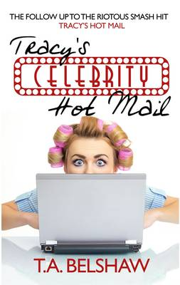 Tracy's Celebrity Hot Mail (Paperback)