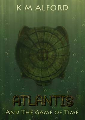 Atlantis and the Game of Time (Paperback)