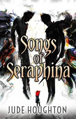 Songs of Seraphina (Paperback)