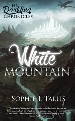 White Mountain - The Darkling Chronicles (Paperback)